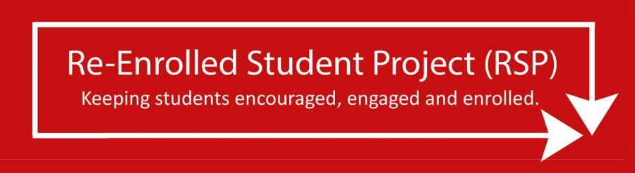 In the Spotlight: The Re-Enrolled Student Project (RSP)